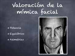 Valorar la mímica facial según potencia de contracción equilibrios y asimetrías